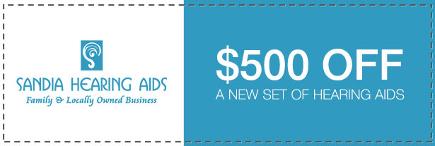 $500 OFF Hearing Aid Sale Coupon | Sandia Hearing Aids